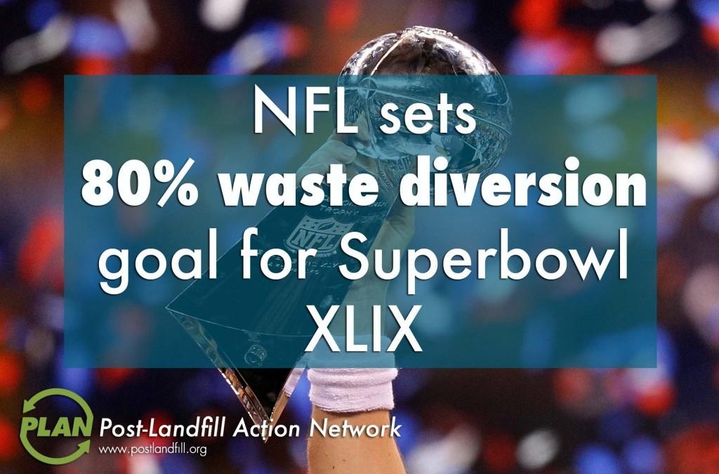 Phoenix takes Super Bowl XLIX toward Zero Waste