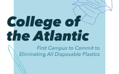 College of the Atlantic Commits to Campus Wide Plastic Elimination Goal