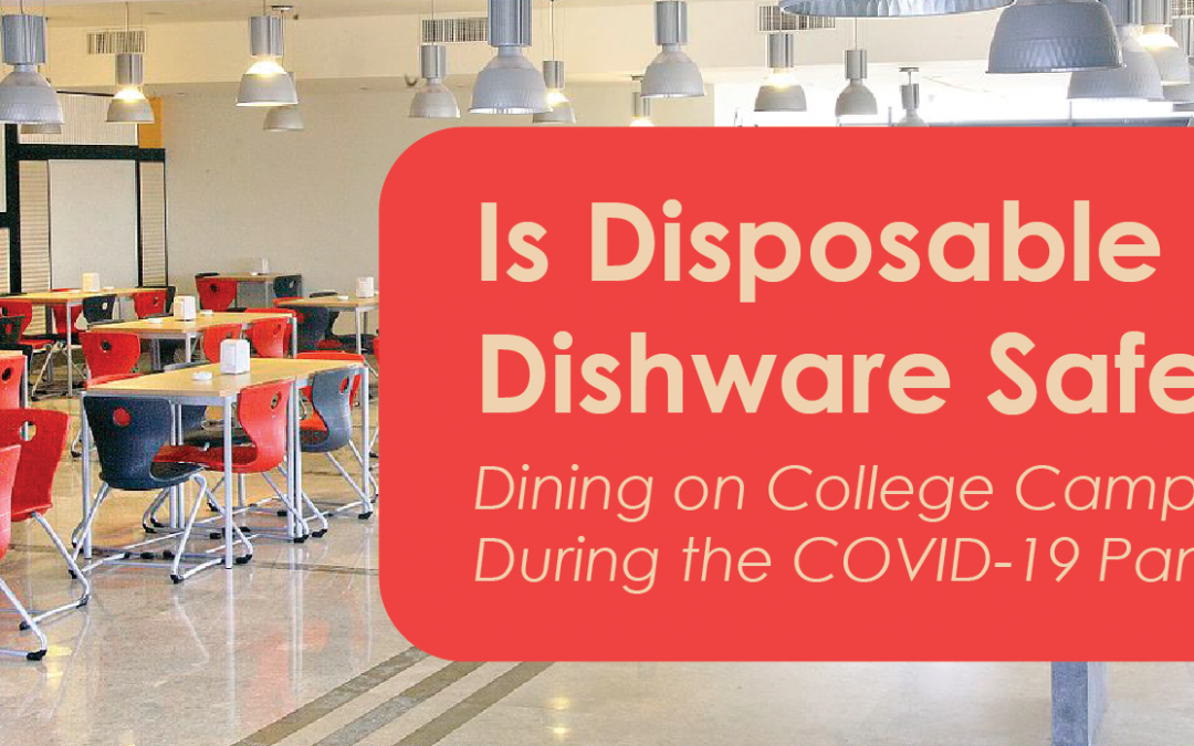 Is Disposable Dishware Safer?